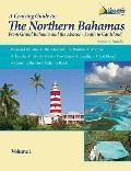The Northern Bahamas Guide: From Grand Bahama and the Abacos South to Cat Island