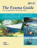 The Exuma Guide: A Cruising Guide to the Exuma Cays