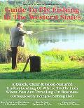 Bob Zeller's No Nonsense Business Travelers Guide to Fly Fishing in the Western States A Qui...