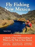 Taylor Streit's Fly Fishing in New Mexico
