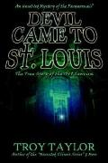 Devil Came to St. Louis