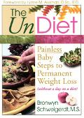 Undiet Painless Baby Steps to Permanent Weight Los