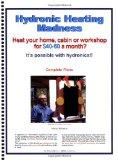 Hydronic Heating Madness: Plans and guide for building a simple electric hydronic heating sy...