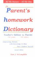 Parent's Homework Dictionary The Teacher's Edition for Parents