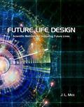 Future Life Design : Professional Edition