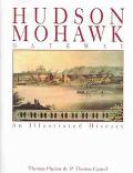 Hudson-Mohawk Gateway An Illustrated History