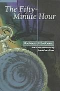 Fifty Minute Hour A Collection of True Psychoanalytic Tales