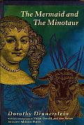 Mermaid and the Minotaur Sexual Arrangements and Human Malaise