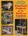 Practical Projects For The Yard And Garden Attractive 2x4 Woodworking Projects Anyone Can Build