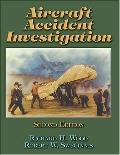 Aircraft Accident Investigation - Richard H. Wood