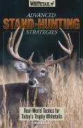 Advanced Stand-Hunting Strategies: Real-World Tactics for Today's Trophy Whitetails