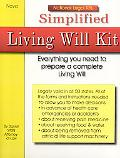 Simplified Living Will Kit Everything You Need To Prepare And Complete A Living Will
