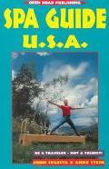 Spa Guide U. S. A. - John Segesta - Paperback - 1 ED