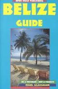 Open Road Guide to Belize - Paul Glassman