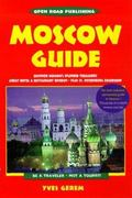 Moscow Guide Be a Traveler, Not a Tourist