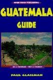 Guatemala Guide: Be a Traveler, Not a Tourist!