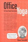 Office Yoga At Your Desk Exercises