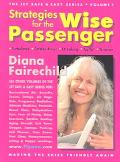 Strategies for the Wise Passenger