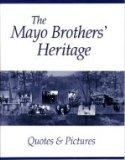 The Mayo Brothers' Heritage: Quotes & Pictures
