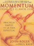 Momentum Dejar Que El Amor Guie / Letting Love Lead