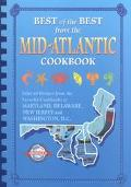 Best of the Best from the Mid-Atlantic Cookbook Selected Recipes from the Favorite Cookbooks...