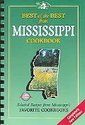 Best of the Best from Mississippi Cookbook Selected Recipes from Mississippi's Favorite Cook...