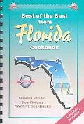 Best of the Best from Florida Cookbook Selected Recipes from Florida's Favorite Cookbooks