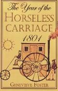 Year Of The Horseless Carriage