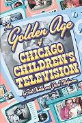 Golden Age of Chicago Children's Television
