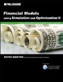 Financial Models using Simulation and Optimization II