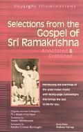 Selections from the Gospel of Sri Ramakrishna Annotated & Explained