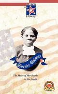 Harriet Tubman : The Moses of Her People