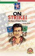 On Strike! The Story of Cesar Chavez