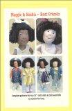 Maggie & Keisha - Best Friends: Complete Patterns for Two Cloth Dolls & Their Wardrobes