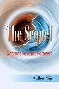 Sequel Demons Are Not Forever