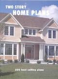 Two Story Home Plans 300 Best Selling Plans