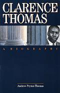 Clarence Thomas A Biography