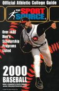 Official Athletic College Guide 2000 Baseball Ove 1400 Men's Scholarship Programs Listed