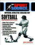 Official Athletic College Kit 4th Edition Softball (Official Athletic College Guide)