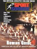 Sport Source Official Athletic College Guide  Rowing