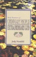 Daily Devotions Of Ordinary People Extraordinary God