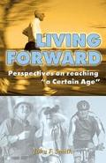 Living Forward Perspectives on Reaching
