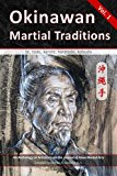 Okinawan Martial Traditions: te, tode, karate, karatedo, kobudo