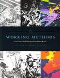 Working Methods Comic Creators Detail Their Storytelling and Artistic Processes
