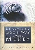 Discovering God's Way of Handling Money: Course Workbook - Paperback