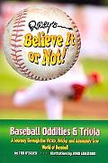 Ripley'S Believe It Or Not! Baseball Oddities & Trivia