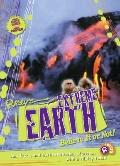 Extreme Earth : Believe It or Not!