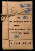 The United States of America Versus Theodore John Kaczynski: Ethics, Power, and the Inventio...