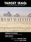 Target Iraq: What the News Media Didn't Tell You