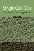 Single Cell Oils : Microbial and Algal Oils